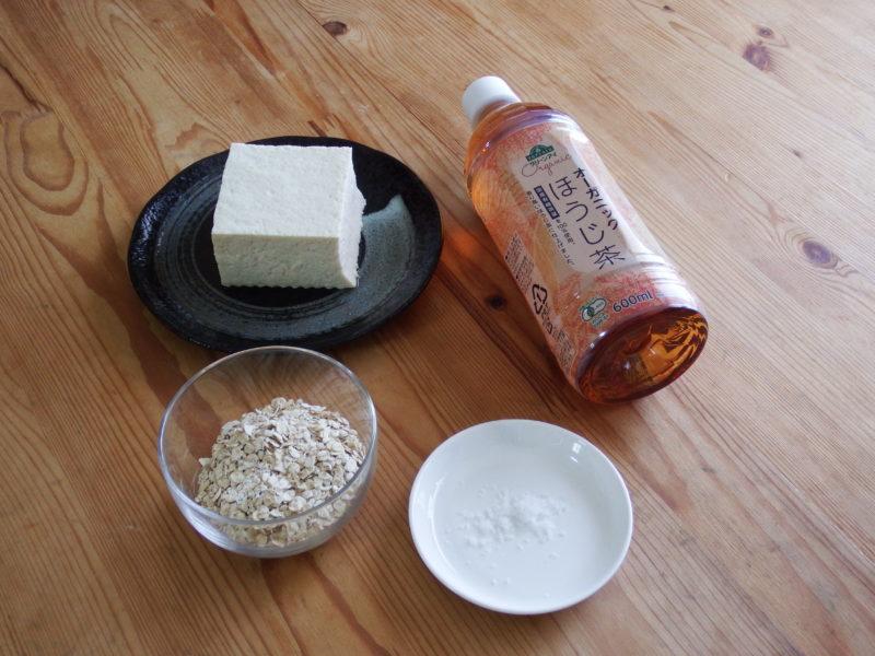 オートミール豆腐茶粥 材料